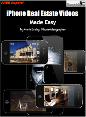 iPhone Real Estate Videos Made Easy